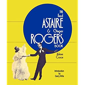 The Fred Astaire and Ginger Rogers Book