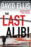 The Last Alibi (A Jason Kolarich Novel) (0399158804) by Ellis, David