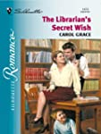 The Librarian's Secret Wish (Silhouet...