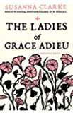 [The Ladies of Grace Adieu: and Other Stories] (By: Susanna Clarke) [published: September, 2007]