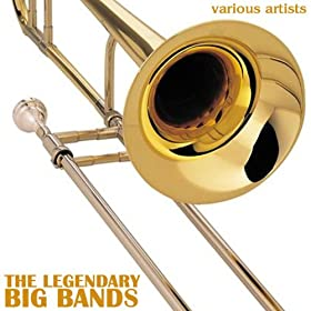 The Legendary Big Bands