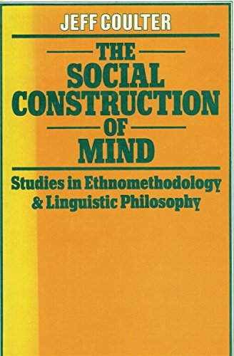 The social construction of mind: Studies in ethnomethodology and linguistic p...