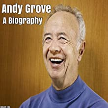 Andy Grove: A Biography Audiobook by Edward Ellis Narrated by Dennis E. Morris