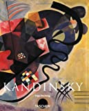 Wassily Kandinsky 1866-1944: A Revolution in Painting (Basic Art)