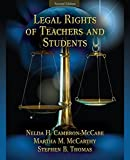 img - for Legal Rights of Teachers and Students (2nd Edition) by Cambron-McCabe Nelda H. McCarthy Martha M. Thomas Stephen B. (2008-09-12) Paperback book / textbook / text book