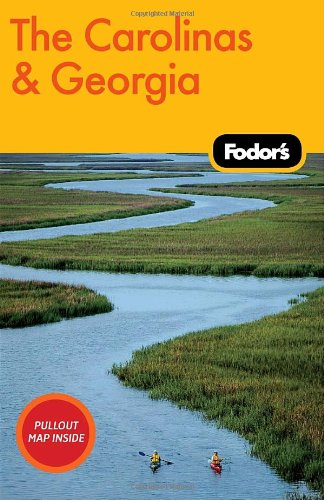 Fodor's The Carolinas & Georgia, 18th Edition (Travel Guide)