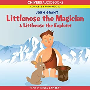 Littlenose the Magician & Littlenose the Explorer | [John Grant]