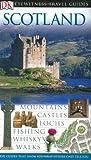 Scotland (Eyewitness Travel Guides)