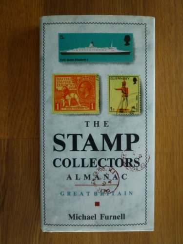 The Stamp Collectors Almanac - Great Britain