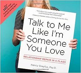 Talk to Me Like Im Someone You Love: Relationship Repair
