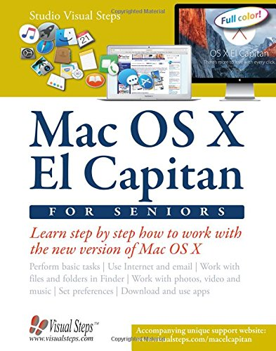 Mac OS X El Capitan for Seniors: Learn Step by Step How to Work