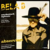 Bela B. & The Smokestack Lightnin' Abserviert