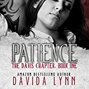 Patience: The Davis Chapter Book 1 | Davida Lynn
