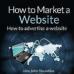 How to Market a Website | Jane John-Nwankwo