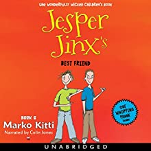 Jesper Jinx's Best Friend Audiobook by Marko Kitti Narrated by Colin Jones,  Recording Tales