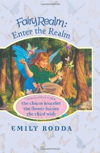 Fairy Realm: Enter the Realm by Emily Rodda (1-May-2007) Hardcover