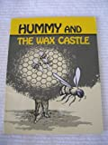 Hummy and the wax castle