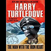 The Man with the Iron Heart   [Harry Turtledove]