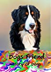 Dog Friend : History of Dogs (English...