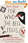 For Who the Bell Tolls (English Edition)