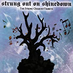 Strung Out On Shinedown: The String Quartet Tribute