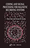 img - for Coding and Signal Processing for Magnetic Recording Systems book / textbook / text book