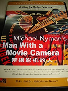 Michael Nyman's Man With A Camera / All region DVD / 1929 / Silent / Subtitle: English, Russian and Chinese / Directed by Dziga Vertov