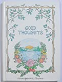 img - for Good Thoughts by Susan Squellati Florence (1999-09-22) book / textbook / text book