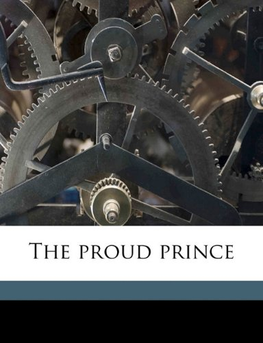 The proud prince