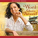 Word Gets Around Audiobook by Lisa Wingate Narrated by Johanna Parker