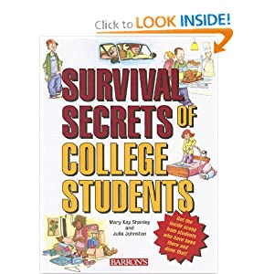 Survival Secrets of College Students Julia Johnston and Mary Kay Shanley