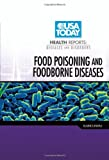 Elaine Landau Food Poisoning and Foodborne Diseases (USA Today Health Reports: Diseases & Disorders)