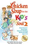 Chicken Soup for the Kid's Soul 2: Re...
