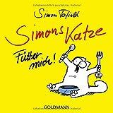 Simons Katze - Fütter mich! von Simon Tofield
