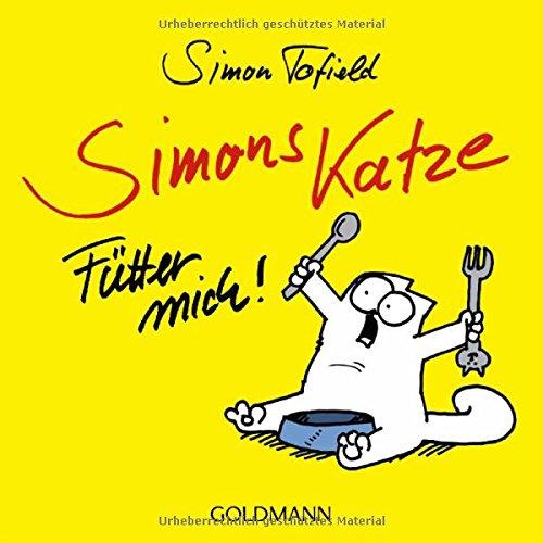 Buchseite und Rezensionen zu 'Simons Katze - Fütter mich!' von Simon Tofield