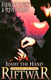 Jimmy the Hand (Tales of the Riftwar) (0002247232) by Feist, Raymond E.