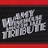 Amy Winehouse Smooth Jazz Tribute