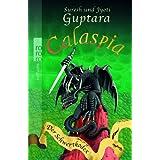 """Calaspia. Der Schwertkodexvon """"Suresh Guptara"""""""