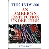 The Indy 500: An American Institution Under Fire
