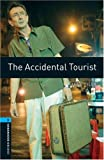 The Accidental Tourist (Oxford Bookworms Library: Human Interest)