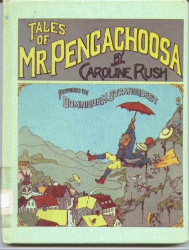 Tales of Mr. Pengachoosa, CAROLINE RUSH