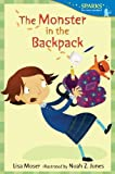 img - for The Monster in the Backpack: Candlewick Sparks book / textbook / text book