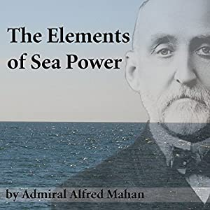 The Elements of Sea Power Audiobook
