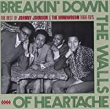 Johnny Johnson Breakin' Down the Walls of Heartache