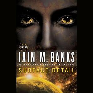 Surface Detail: A Culture Novel | [Iain M. Banks]