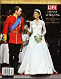 img - for Life, the Royal Wedding of Prince William & Kate Middleton, Expanded Commemorative Edition book / textbook / text book