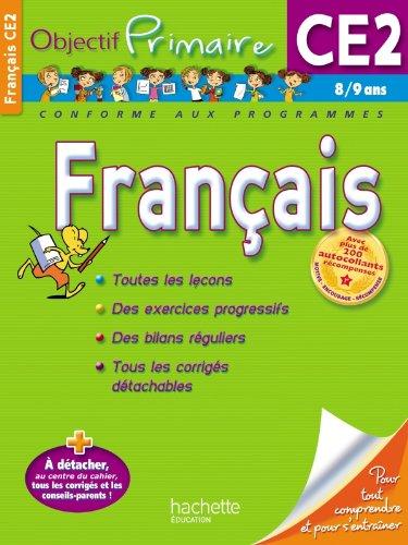 Français. CE2. Per la Scuola elementare (Objectif Primaire monomatières)