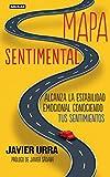 Mapa sentimental: Alcanza la estabilidad emocional conociendo tus sentimientos (OTROS GENERALES AGUILAR.)