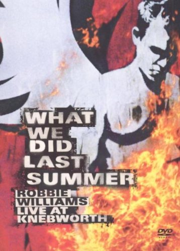 robbie-williams-what-we-did-last-summer-live-at-knebworth-edition-2-dvd