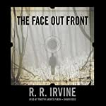 The Face out Front | Robert R. Irvine